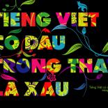 Tiếng Việt có dấu trông thật là xấu